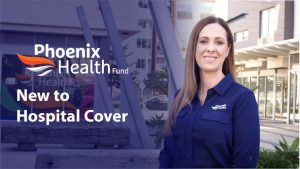 New to Hospital Cover - Phoenix Health Fund